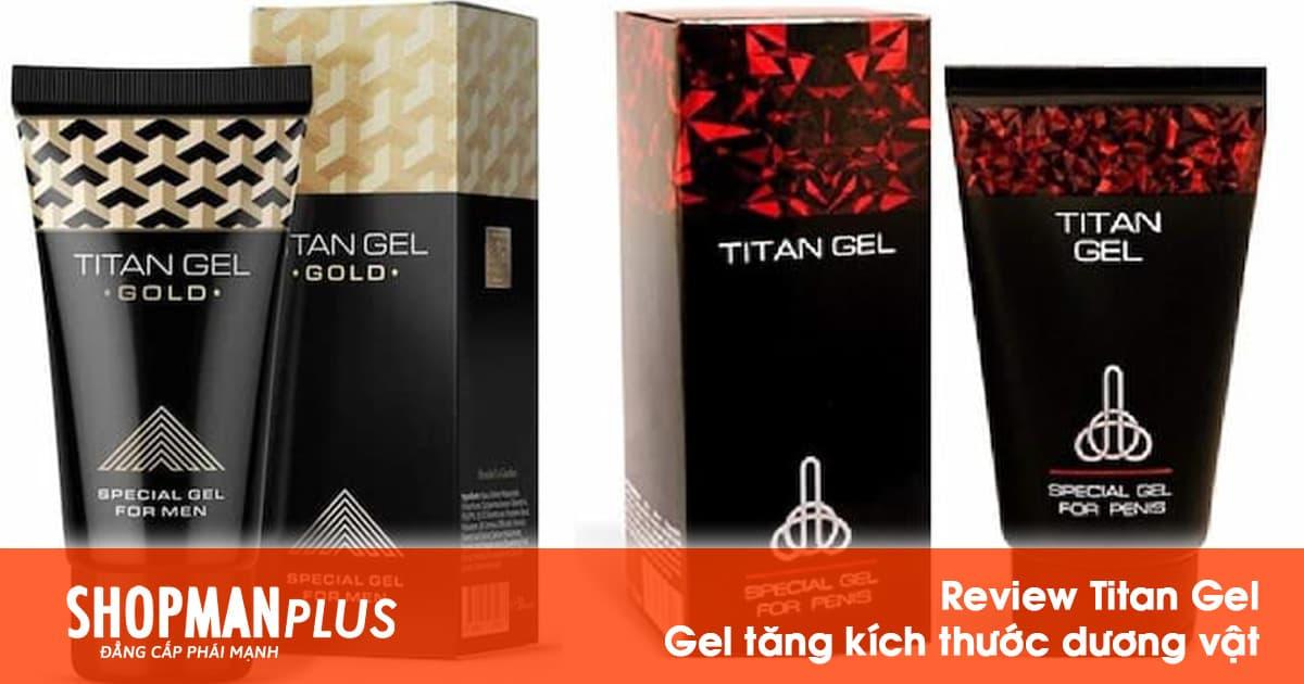 Review Titan Gel tăng kích thước dương vật