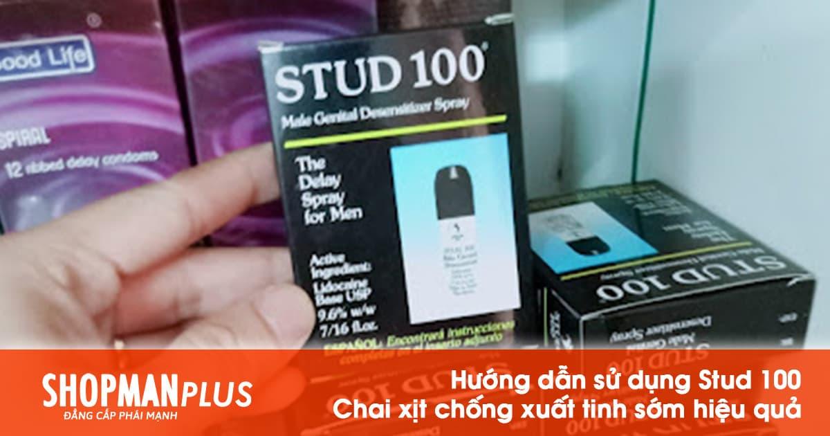 Hướng dẫn sử dụng Stud 100 hiệu quả